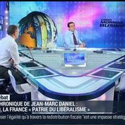 Jean-Marc Daniel: En 1830, les Anglais élisent la France comme patrie du libéralisme