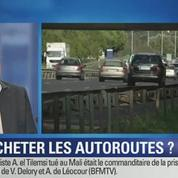 BFM Story: Autoroutes: l'État doit-il racheter les concessions ?