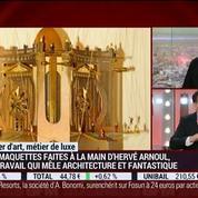 Métiers d'art, Métiers de luxe: Maquettiste, Hervé Arnoul