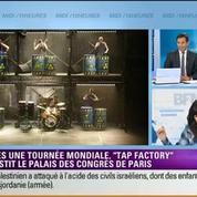 Culture et vous: Tap Factory débarque à Paris –