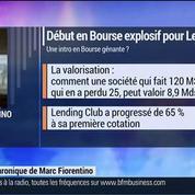 Marc Fiorentino: Lending Club à Wall Street: une valorisation d'introduction délirante –