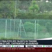 La finale des Talents du Trading, saison 3: Yoann Serre VS Gaël Itier (1/4) –