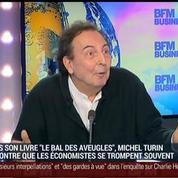 Certains économistes prévisionnistes sont des récidivistes de l'erreur: Michel Turin