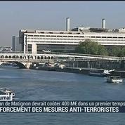 Renforcement des mesures anti-terroristes