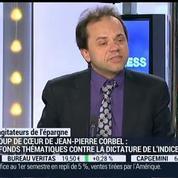 Les agitateurs de l'épargne: Est-il intéressant d'investir dans des fonds thématiques?: Jean-Pierre Corbel et Jean-François Filliatre (2/4) –
