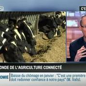 La chronique d'Anthony Morel : Quand le monde de l'agriculture devient connecté