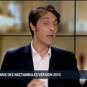 Nuit parisienne version 2015: quels changements depuis le début de l'année?: Stephan, Amanda Boucher et Laurent de Gourcuff (2/5)