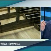 Des parquets durables éco-certifiés: Samuel Deschaumes (2/5) –