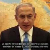 Netanyahou agite la peur des «électeurs arabes» pour appeler à voter