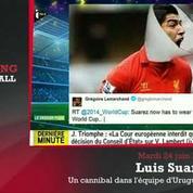 Zap'Mondial : «Luis Suarez c'est le même caractère que Zidane»