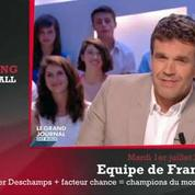 Zap'Mondial : «Deschamps transforme tout ce qu'il touche en or»