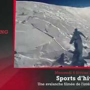 Zap'Sport : Une avalanche filmée de l'intérieur