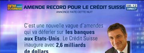 Marc Fiorentino: Évasion fiscale: amende record sur le Crédit Suisse